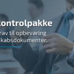 Ny kontrolpakke øger krav til opbevaring af selskabsdokumenter